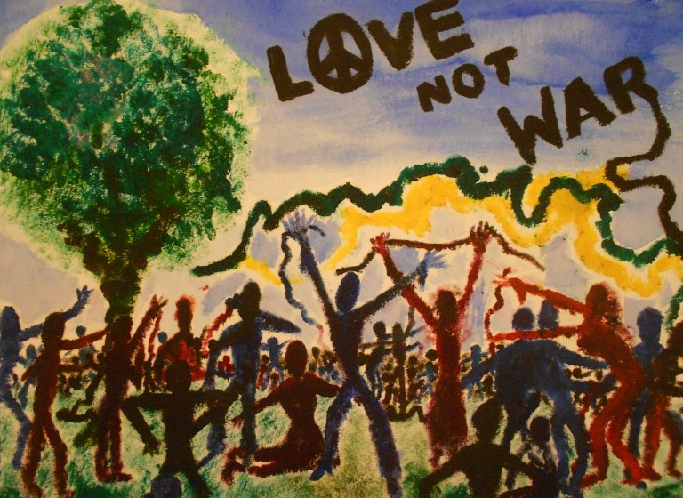 """Love Not War"""